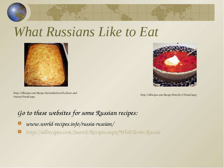 What Russians Like to Eat www.world-recipes.info/russia-russian/ http://allre...