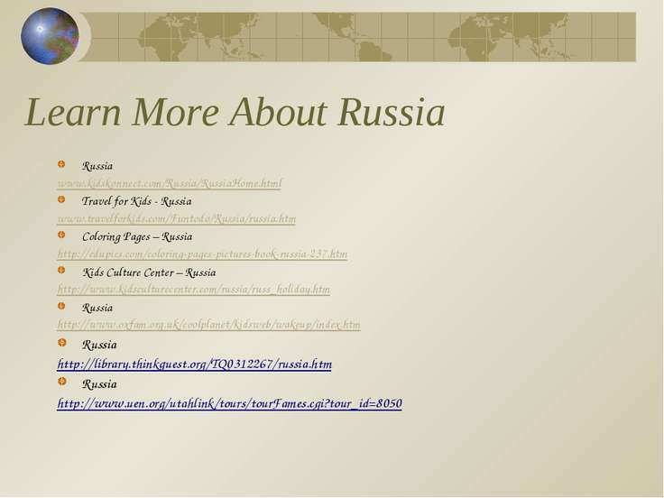 Learn More About Russia Russia www.kidskonnect.com/Russia/RussiaHome.html Tra...