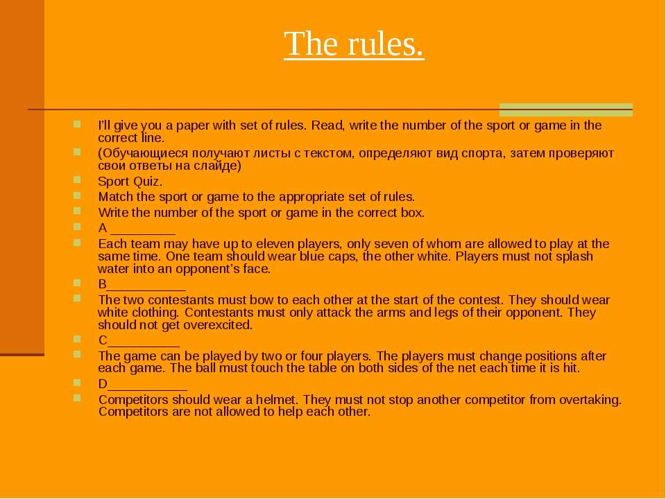 The rules. I'll give you a paper with set of rules. Read, write the number o...