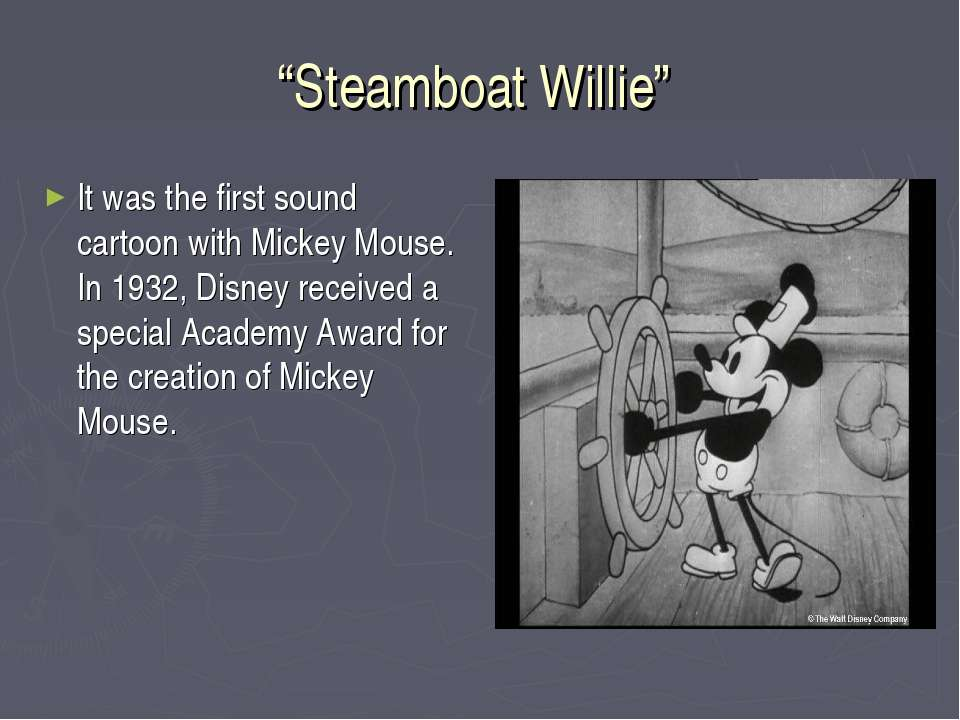 """Steamboat Willie"" It was the first sound cartoon with Mickey Mouse. In 1932,..."