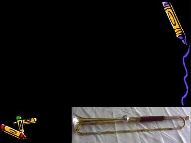 История инструмента. Труба — один из древнейших музыкальных инструментов. Упо...
