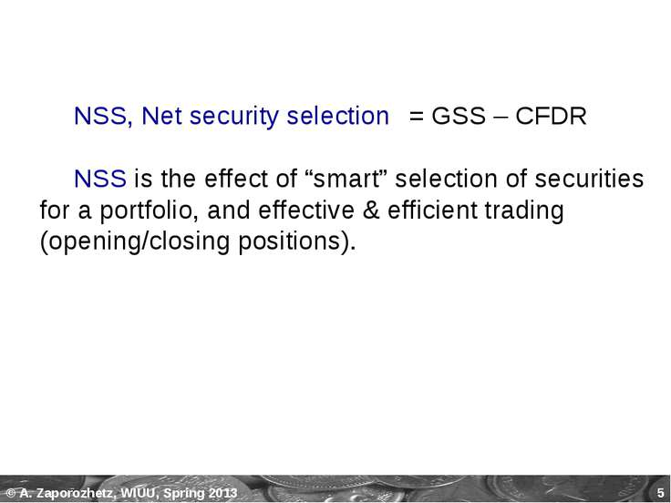 "* NSS, Net security selection = GSS – CFDR NSS is the effect of ""smart"" selec..."