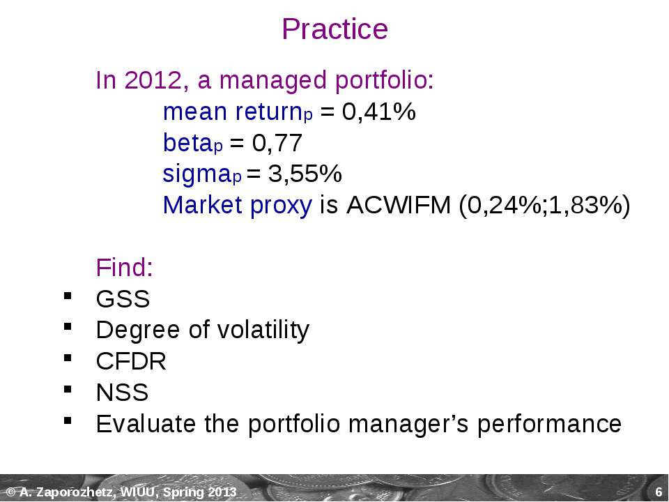 * In 2012, a managed portfolio: mean returnp = 0,41% betap = 0,77 sigmap = 3,...