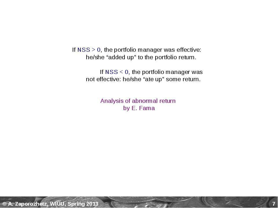 * Analysis of abnormal return by E. Fama If NSS > 0, the portfolio manager wa...