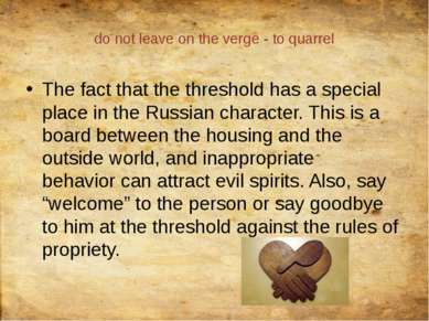 do notleaveon the verge- toquarrel The factthat the thresholdhas a spec...