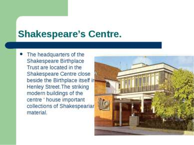 Shakespeare's Centre. The headquarters of the Shakespeare Birthplace Trust ar...