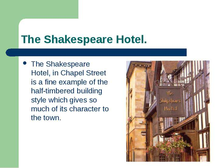 The Shakespeare Hotel. The Shakespeare Hotel, in Chapel Street is a fine exam...