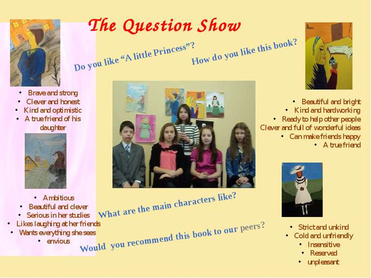 The Question Show Brave and strong Clever and honest Kind and optimistic A tr...