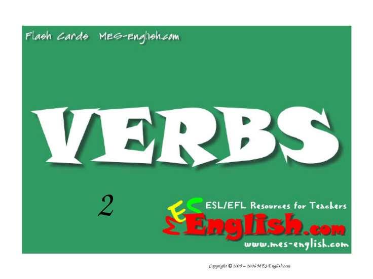 2 Copyright © 2005 – 2006 MES-English.com
