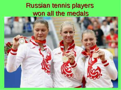 Russian tennis players won all the medals