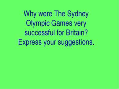 Why were The Sydney Olympic Games very successful for Britain? Express your s...