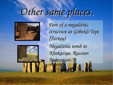 Other same places. Part of a megalithic structure at Göbekli Tepe (Turkey). M...