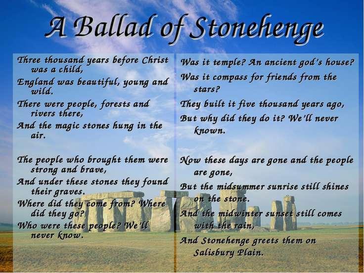 A Ballad of Stonehenge Three thousand years before Christ was a child, Englan...