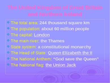The United Kingdom of Great Britain and Northern Ireland The total area: 244 ...