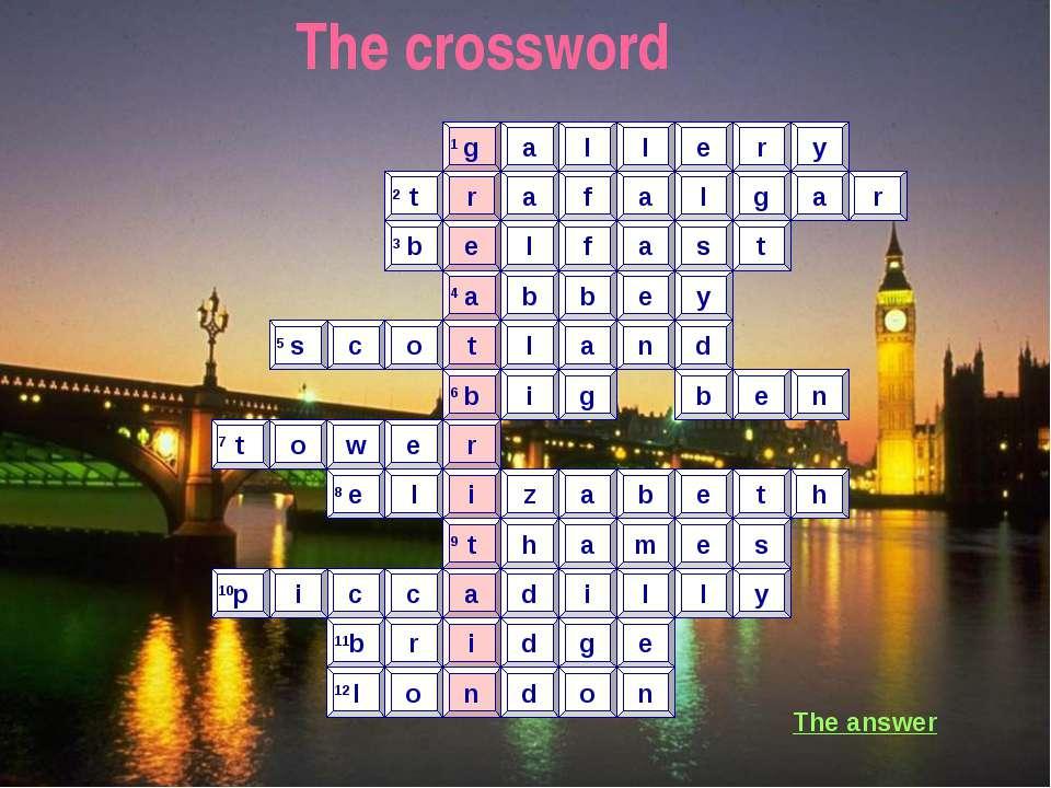 The crossword r r g l e y a l a l g a b e l f t r a s t a b b e y t b r i t a...
