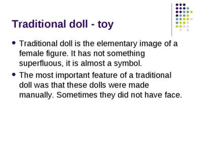 Traditional doll - toy Traditional doll is the elementary image of a female f...