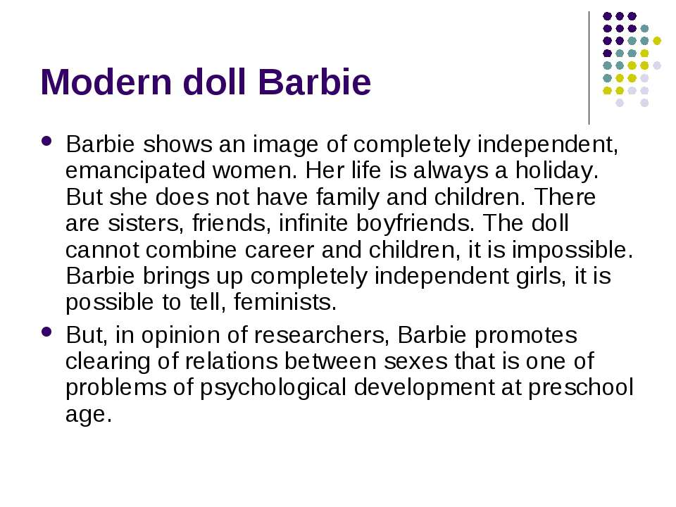 Modern doll Barbie Barbie shows an image of completely independent, emancipat...