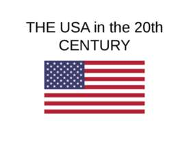The USA in the 20th CENTURY