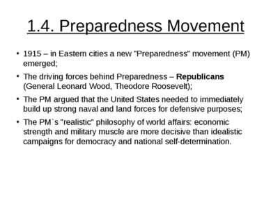 """1.4. Preparedness Movement 1915 – in Eastern cities a new """"Preparedness"""" move..."""