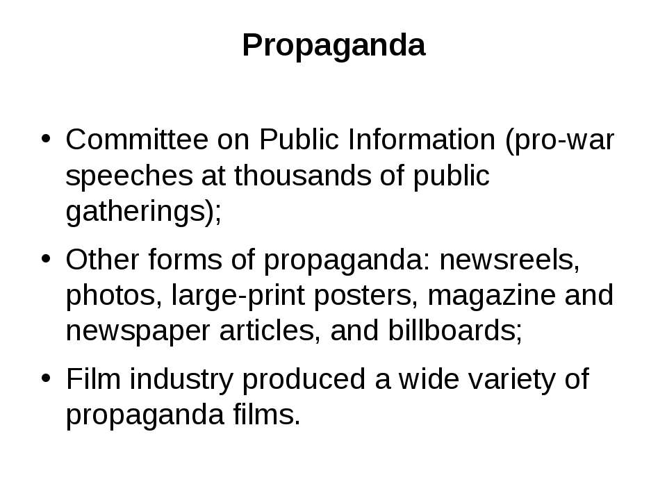Propaganda Committee on Public Information (pro-war speeches at thousands of ...