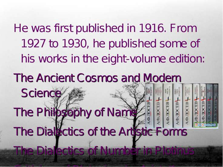 He was first published in 1916. From 1927 to 1930, he published some of his w...