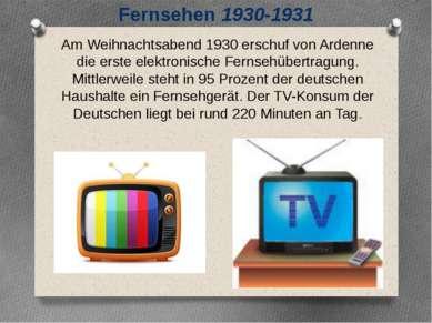 Am Weihnachtsabend 1930 erschuf von Ardenne die erste elektronische Fernsehüb...