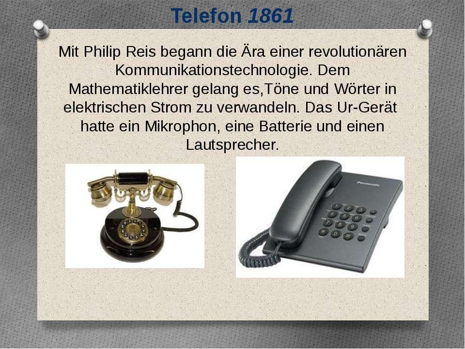 Mit Philip Reis begann die Ära einer revolutionären Kommunikationstechnologie...