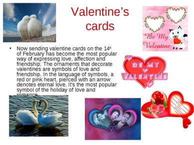 Valentine's cards Now sending valentine cards on the 14th of February has bec...