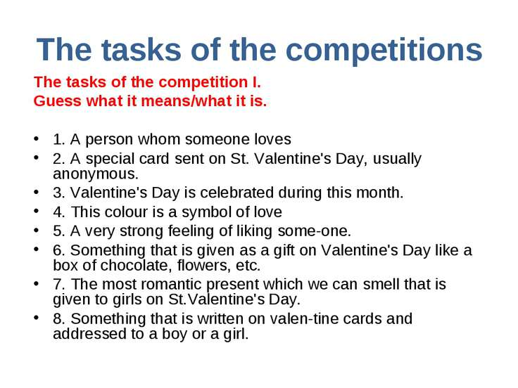 The tasks of the competitions The tasks of the competition I. Guess what it m...