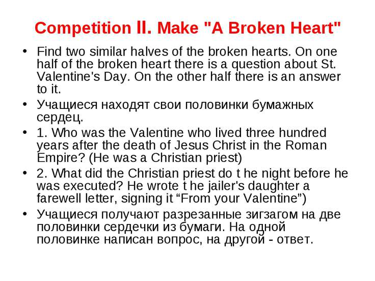 "Competition II. Make ""A Broken Heart"" Find two similar halves of the broken h..."