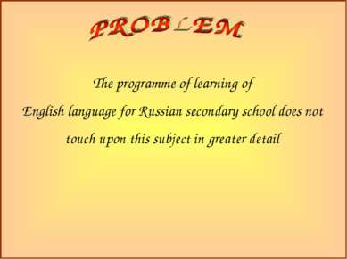 The programme of learning of English language for Russian secondary school do...