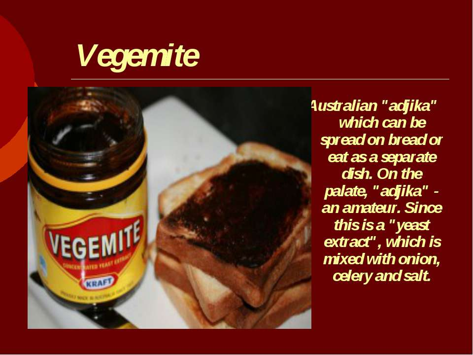 "Vegemite Australian ""adjika"" which can be spread on bread or eat as a separat..."
