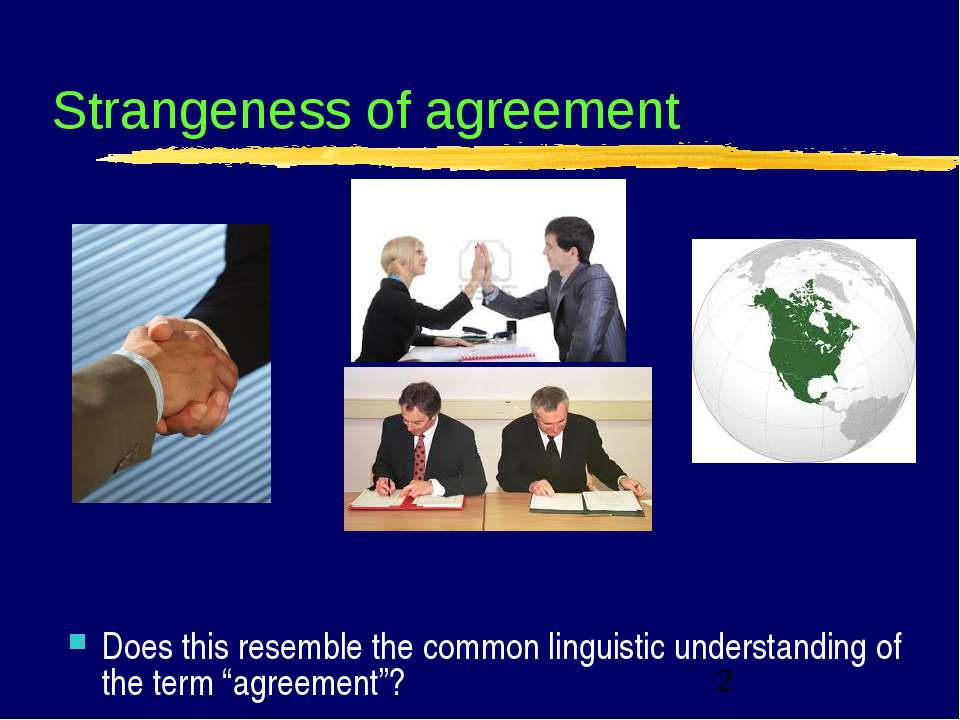 Strangeness of agreement Does this resemble the common linguistic understandi...