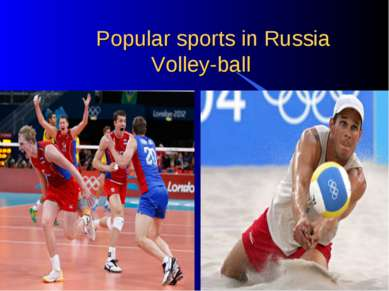 Popular sports in Russia Volley-ball