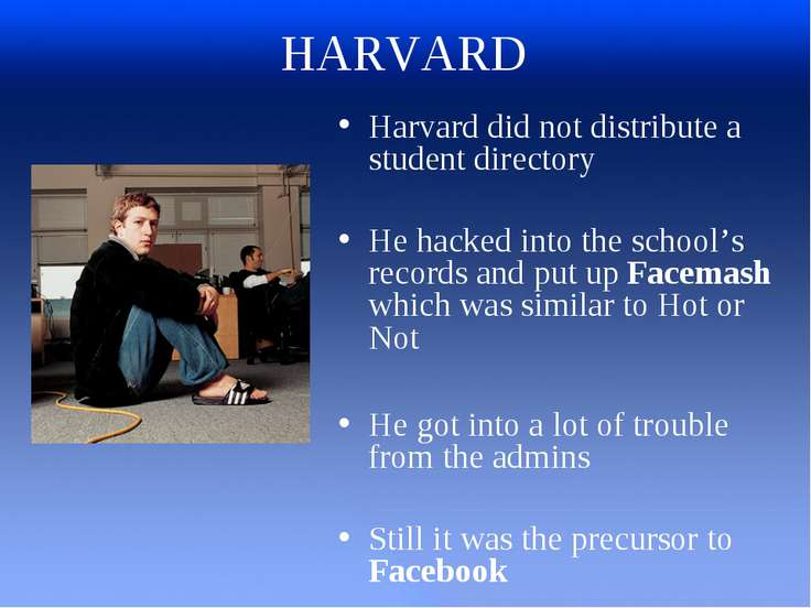 HARVARD Harvard did not distribute a student directory He hacked into the sch...