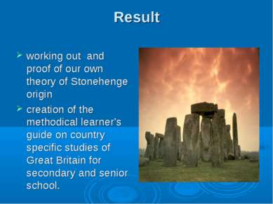 Result working out and proof of our own theory of Stonehenge origin creation ...