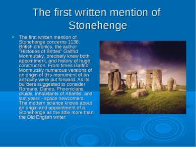 The first written mention of Stonehenge The first written mention of Stonehen...