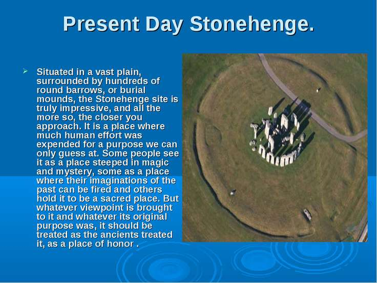 Present Day Stonehenge. Situated in a vast plain, surrounded by hundreds of r...