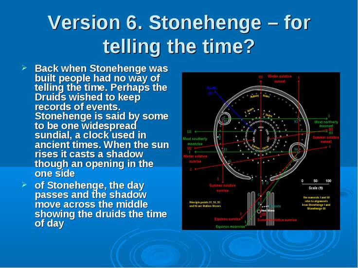 Version 6. Stonehenge – for telling the time? Back when Stonehenge was built ...