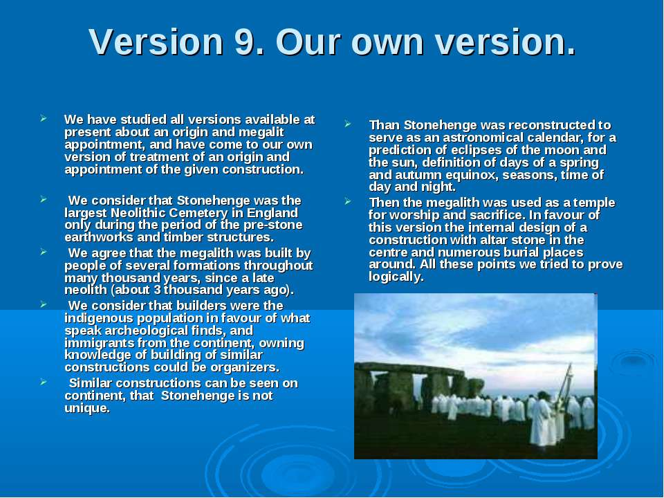 Version 9. Our own version. We have studied all versions available at present...