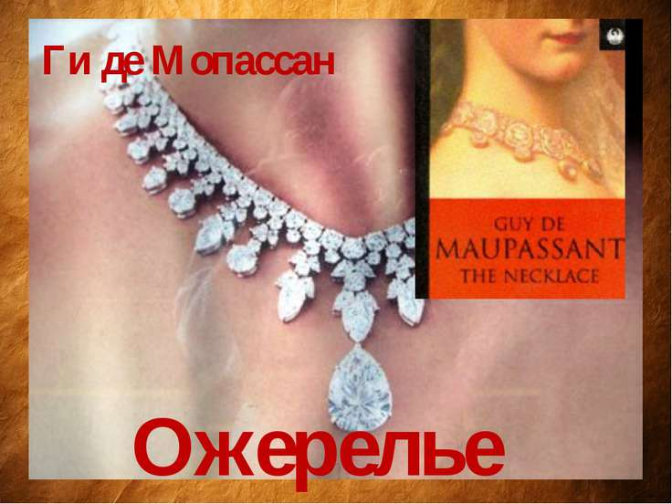 """an analysis of the necklace by mauasant The necklace essay short story analysis """"the necklace"""" there are many themes intertwined in the telling of the short story """"the necklace"""", by guy de maupassant two that must be considered particularly revealing are ones of envy and deceit the main character, mathilde loisel, is extremely envious of other women who are wealthy."""