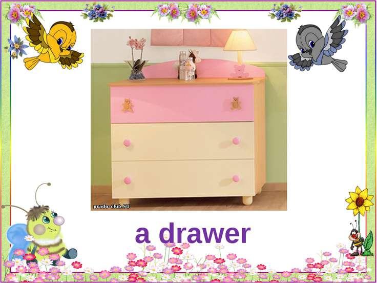 a drawer