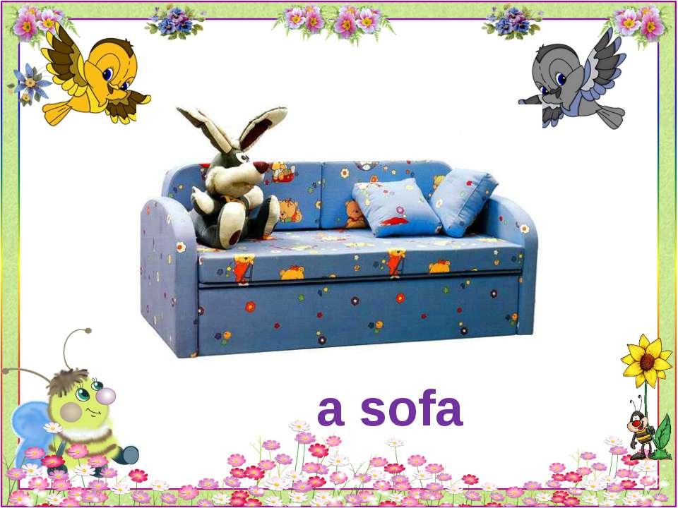 a sofa