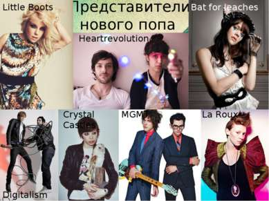 Представители нового попа Little Boots Heartrevolution Bat for leaches Digita...