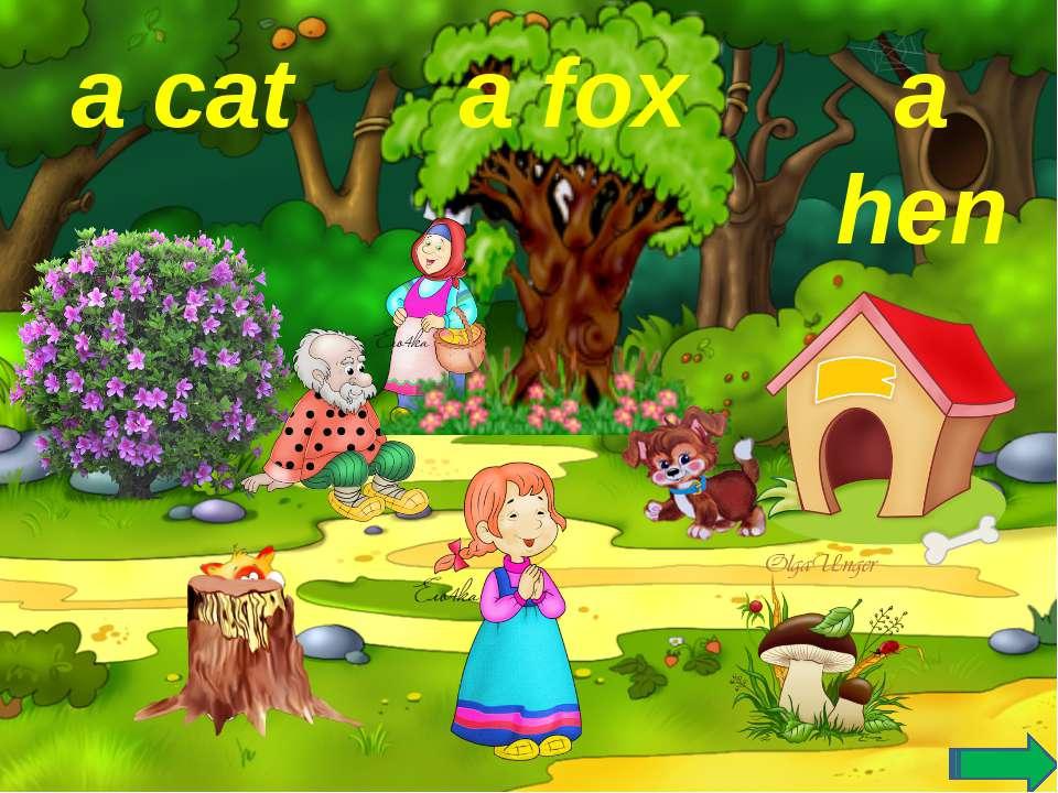 a fox a hen a cat
