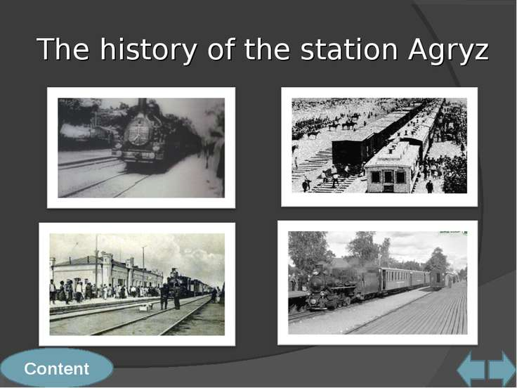 Content The history of the station Agryz