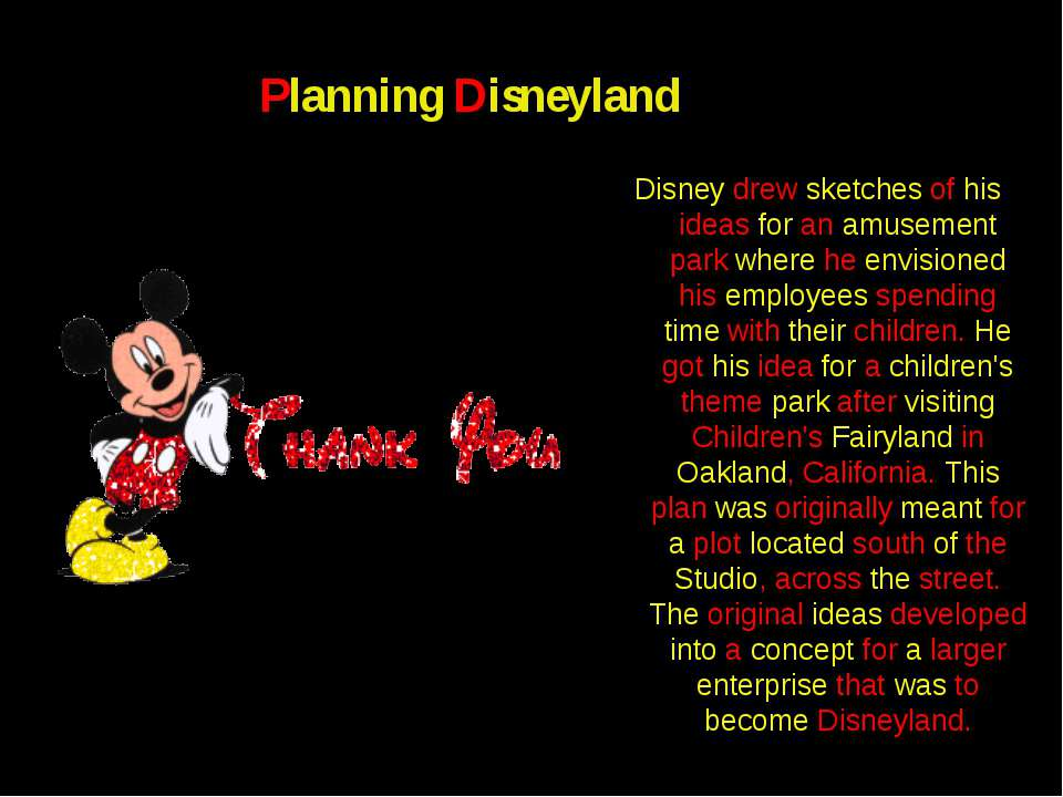 Planning Disneyland Disney drew sketches of his ideas for an amusement park w...