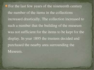 For the last few years of the nineteenth century the number of the items in t...
