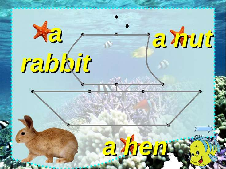 a nut a hen a rabbit