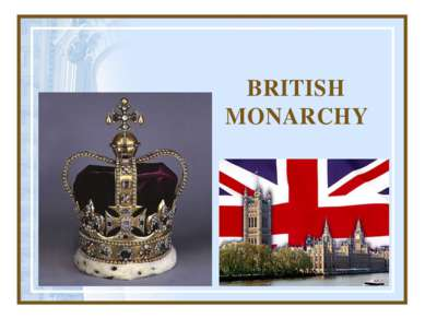 BRITISH MONARCHY
